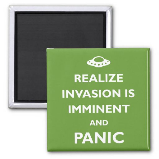 Invasion is Imminent Magnets