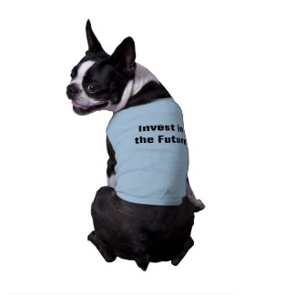 Invest in the Future Doggie Tank Top Sleeveless Dog Shirt