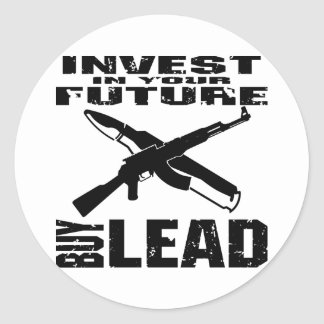 Invest In Your Future Buy Lead (AK47) Round Sticker