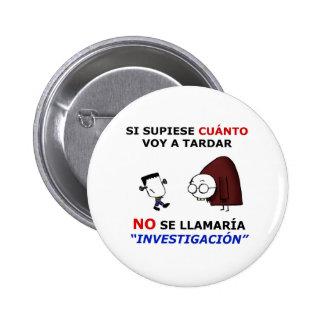 Investigation and estimations 6 cm round badge