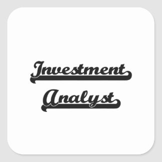 Investment Analyst Classic Job Design Square Sticker