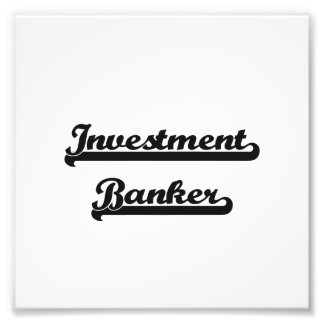 Investment Banker Classic Job Design Photographic Print