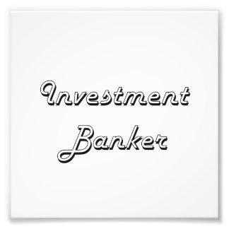 Investment Banker Classic Job Design Photo Print