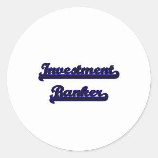 Investment Banker Classic Job Design Classic Round Sticker
