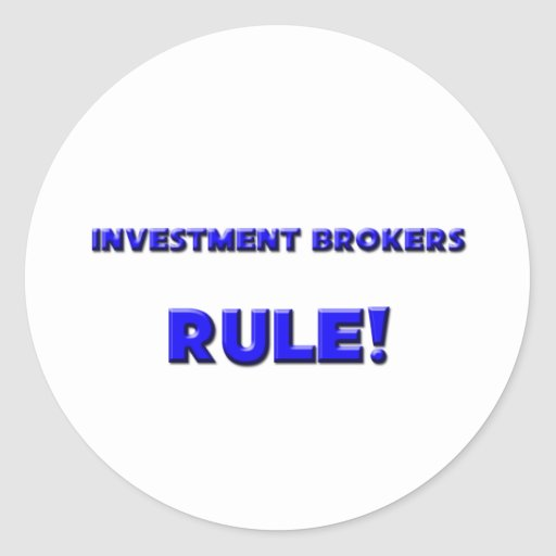 Investment Brokers Rule! Sticker