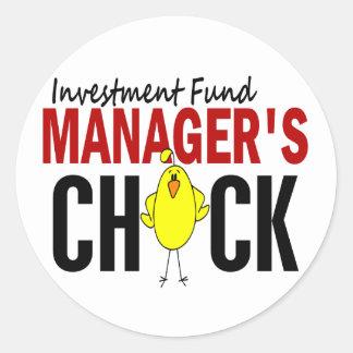 INVESTMENT FUND MANAGER'S CHICK ROUND STICKER
