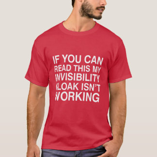 Invisibility Cloak Funny Quirky T-shirt