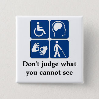 Invisible Disabilities 15 Cm Square Badge