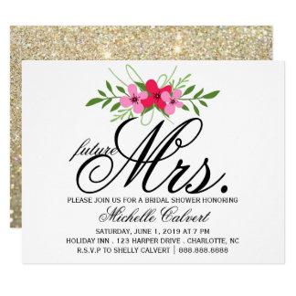 Invite - Flower Glit Fab future Mrs. Bridal Shower