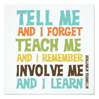 Involve Me Inspirational Quote 13 Cm X 13 Cm Square Invitation Card
