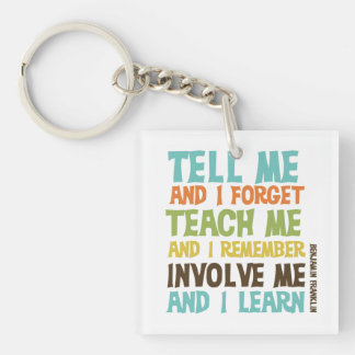 Involve Me Inspirational Quote Double-Sided Square Acrylic Key Ring