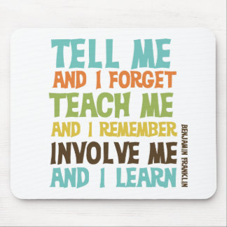Involve Me Inspirational Quote Mouse Mat