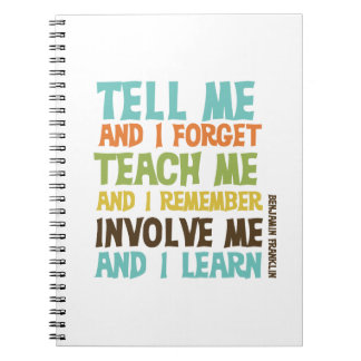 Involve Me Inspirational Quote Notebook