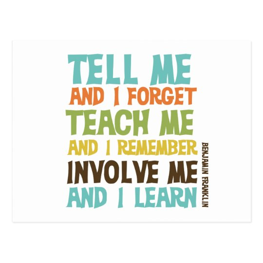 Involve Me Inspirational Quote Postcard