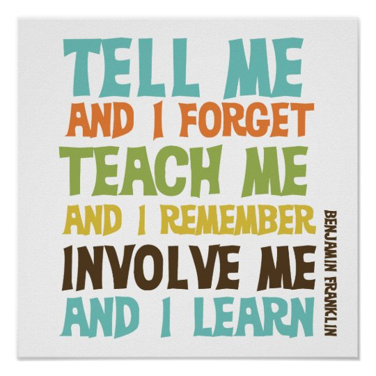 Involve Me Inspirational Quote Poster