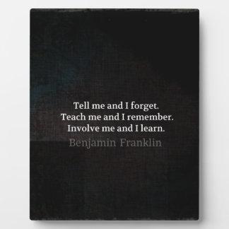 Involve Me Teach me Inspirational Quote Plaque