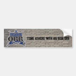 IOB bumper sticker, come ashore with an iron orr Bumper Sticker