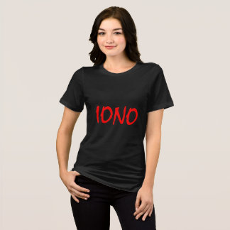 IONO I don't know T-Shirt