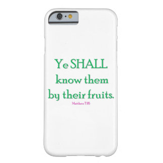 "IOS 6 Phone Case ""Ye shall know them by their frui"