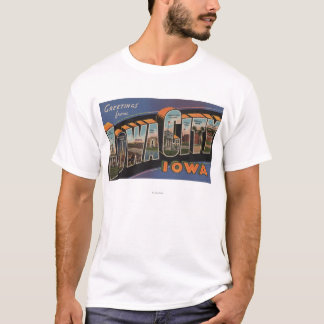 Iowa City, Iowa - Large Letter Scenes T-Shirt