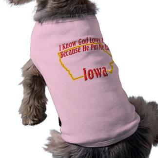 Iowa - God Loves Me Sleeveless Dog Shirt