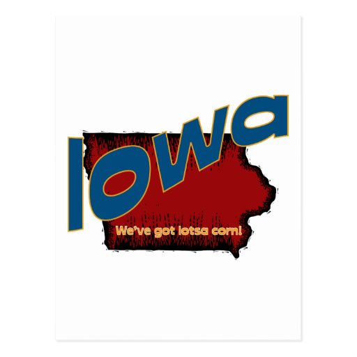 Iowa IA US Motto ~ We've Got Lotsa Corn Post Card