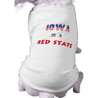 Iowa is a Red State Dog Clothing