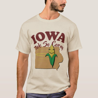 Iowa We So Corny T-Shirt