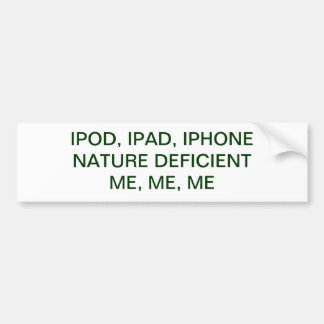 IPAD, IPOD, IPHONE...NAT....DEF BUMPER STICKER