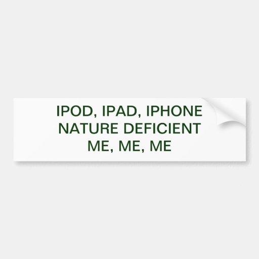 IPAD, IPOD, IPHONE...NAT....DEF BUMPER STICKERS