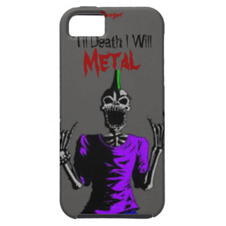 Iphone 5 tough - Til Death I Will Metal iPhone 5 Covers