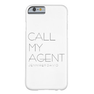 iPHONE 6/6S Phone Case ( CALL MY AGENT)