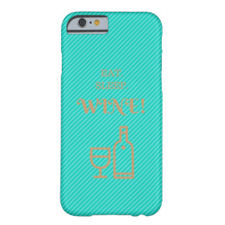 iPhone 6 Eat Sleep Wine Case