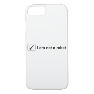 iPhone 7 Case - I am not a robot - White