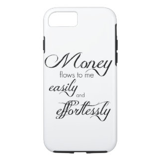 iPhone 7 Case Money Flows To me Easily