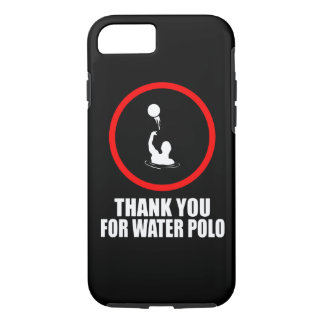 iPhone 7 case Thank you for Water Polo