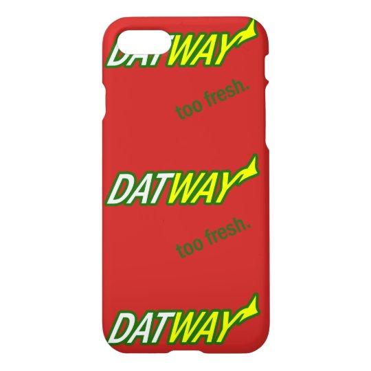 Iphone 7 Dat Way Phone Case