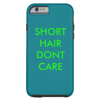 iphone case with short hair quote