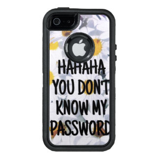 IPhone cover: hahaha you don´t know my password OtterBox iPhone 5/5s/SE Case