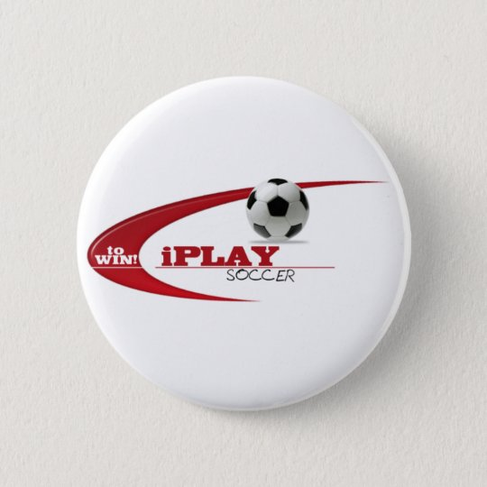 iPLAY to WIN SOCCER 6 Cm Round Badge