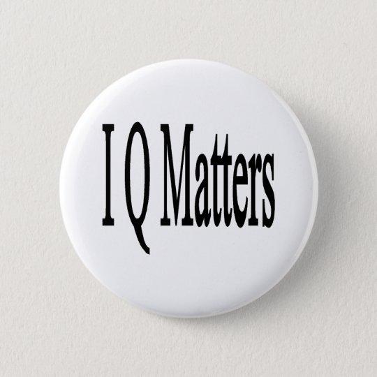 IQ Matters 6 Cm Round Badge