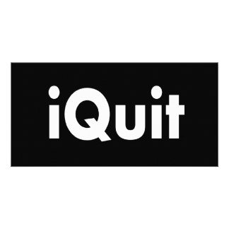iQUIT I Quit Photo Card Template