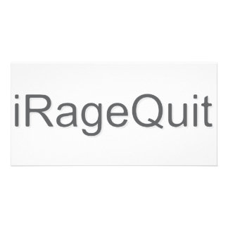 iRageQuit Rage Quitting Gamer Photo Greeting Card