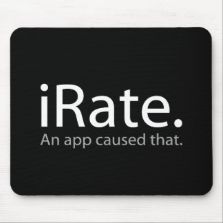 iRate - An App Caused That !!! Mouse Pad
