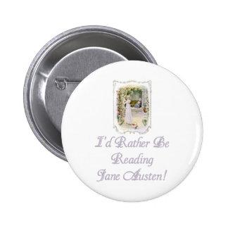 IRBR Jane Austen! Buttons, 2 shapes, 6 sizes 6 Cm Round Badge