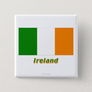 Ireland Flag with Name 15 Cm Square Badge