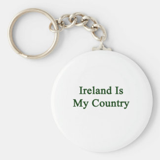 Ireland Is My Country Basic Round Button Key Ring