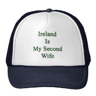 Ireland Is My Second Wife Trucker Hats