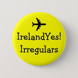 IrelandYes! Irregulars Pin