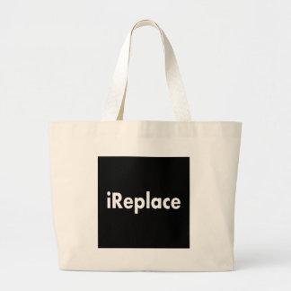 iReplace Jumbo Tote Bag